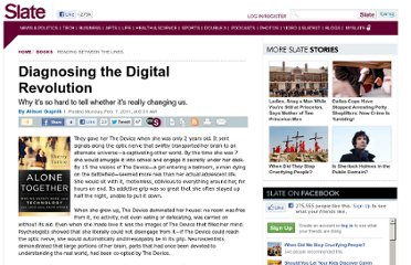 http://www.slate.com/articles/arts/books/2011/02/diagnosing_the_digital_revolution.html