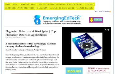 http://www.emergingedtech.com/2012/05/plagiarism-detectives-at-work-plus-5-top-plagiarism-detection-applications/