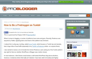 http://www.problogger.net/archives/2012/05/07/how-to-be-a-problogger-on-tumblr/