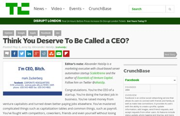 http://techcrunch.com/2012/05/06/think-you-deserve-to-be-called-a-ceo/