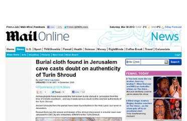 http://www.dailymail.co.uk/news/article-1236161/First-burial-shroud-carbon-dated-time-Christs-crucifixion-caves-near-Jerusalem.html