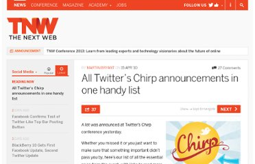 http://thenextweb.com/socialmedia/2010/04/15/twitters-chirp-announcements-handy-list/