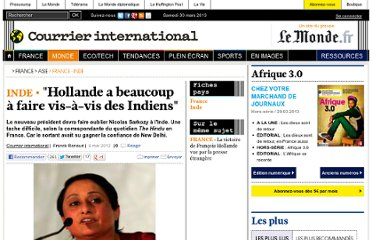 http://www.courrierinternational.com/article/2012/05/06/hollande-a-beaucoup-a-faire-vis-a-vis-des-indiens