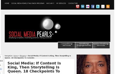 http://socialmediapearls.com/social-media-if-content-is-king-then-storytelling-is-queen-18-checkpoints-to-consider/