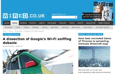 http://www.wired.co.uk/news/archive/2012-05/03/googles-wi-fi-sniffing-debacle