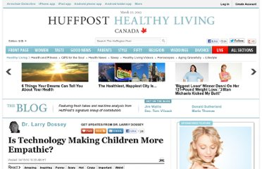 http://www.huffingtonpost.com/dr-larry-dossey/is-technology-making-chil_b_537205.html