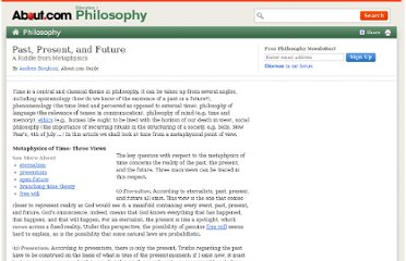 http://philosophy.about.com/od/Philosophical-Questions-Puzzle/a/Past-Present-And-Future.htm