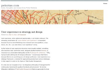 http://www.peterme.com/2012/05/04/user-experience-is-strategy-not-design/