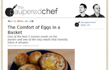 http://www.thepauperedchef.com/2010/06/the-comfort-of-eggs-in-a-basket.html
