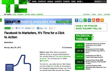 http://techcrunch.com/2012/05/07/facebook-to-marketers-its-time-for-a-click-to-action/