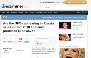 http://www.examiner.com/article/are-the-ufos-appearing-russia-skies-dec-2010-fulham-s-predicted-ufo-wave