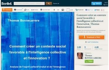 http://fr.scribd.com/ThomasBonnecarrere/d/91904233-Comment-creer-un-contexte-social-favorable-a-l-intelligence-collective-et-l-innovation-Thomas-Bonnecarrere