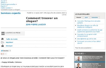 http://affaires.lapresse.ca/finances-personnelles/experts/maitre-vendeur/200901/09/01-693396-comment-trouver-un-slogan.php