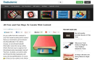 http://edudemic.com/2012/05/20-free-and-fun-ways-to-curate-web-content/