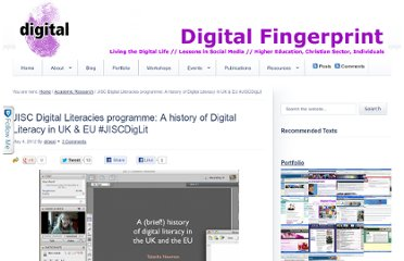 http://digital-fingerprint.co.uk/2012/05/jisc-digital-literacies-programme-a-history-of-digital-literacy-in-uk-eu-jiscdiglit/