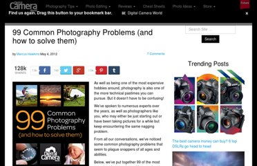 http://www.digitalcameraworld.com/2012/05/04/99-common-photography-problems-and-how-to-solve-them/