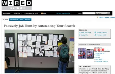 http://howto.wired.com/wiki/Passively_Job_Hunt_by_Automating_Your_Search