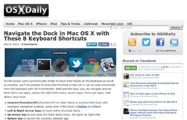 http://osxdaily.com/2012/05/08/navigate-the-dock-in-mac-os-x-with-these-8-keyboard-shortcuts/