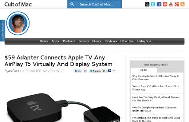 http://www.cultofmac.com/165716/59-adapter-connects-apple-tv-and-airplay-to-virtually-and-display-system/