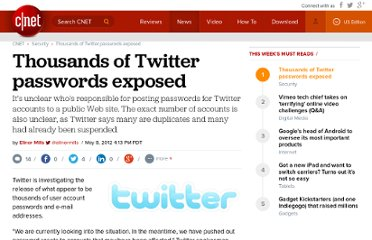 http://news.cnet.com/8301-1009_3-57430475-83/thousands-of-twitter-passwords-exposed/