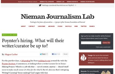 http://www.niemanlab.org/2010/03/poynters-hiring-but-does-a-writercurator-do-anyway/