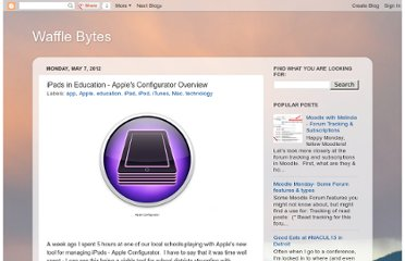 http://wafflebytes.blogspot.com/2012/05/ipads-in-education-apples-configurator.html
