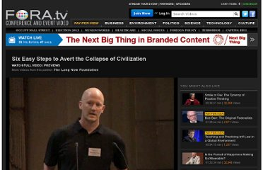 http://fora.tv/2010/04/01/Six_Easy_Steps_to_Avert_the_Collapse_of_Civilization