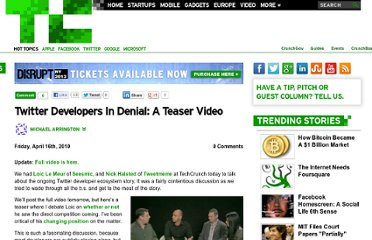 http://techcrunch.com/2010/04/16/twitter-developers-in-denial-a-teaser-video/