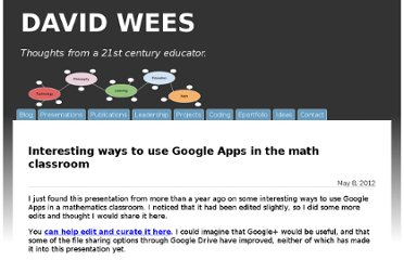 http://davidwees.com/content/interesting-ways-use-google-apps-math-classroom