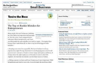 http://boss.blogs.nytimes.com/2012/05/09/the-top-10-rookie-mistakes-in-entrepreneurship/