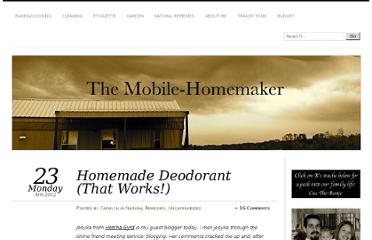 http://themobilehomemaker.com/2012/04/23/homemade-deodorant-that-works/