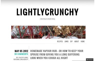 http://lightlycrunchy.wordpress.com/2012/05/05/homemade-vapour-rub-or-how-to-keep-your-spouse-from-giving-you-a-long-suffering-look-when-you-cough-all-night/