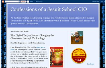 http://geekreflection.blogspot.com/2012/05/digital-trojan-horse-changing-classroom.html