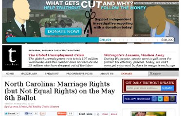 http://truth-out.org/news/item/8991-north-carolina-marriage-rights-but-not-equal-rights-on-the-may-8th-ballot