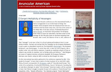 http://avuncularamerican.typepad.com/blog/2009/05/europes-multiplicity-of-messengers.html