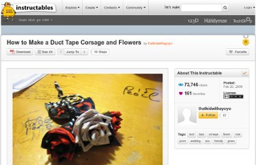 http://www.instructables.com/id/How_to_Make_a_Duct_Tape_Corsage_and_Flowers/
