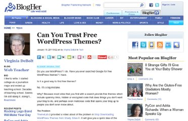 http://www.blogher.com/free-wordpress-themes-who-you-gonna-trust