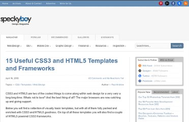 http://speckyboy.com/2010/04/16/15-useful-css3-and-html3-templates-and-frameworks/