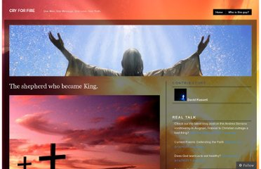 http://cryforfire.wordpress.com/2011/04/03/the-shepherd-who-became-king/