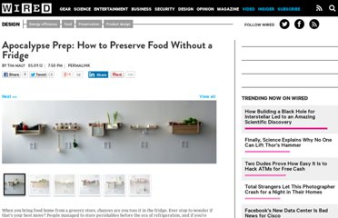 http://www.wired.com/design/2012/05/preserving-food-without-a-fridge/