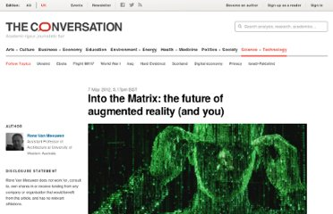 https://theconversation.edu.au/into-the-matrix-the-future-of-augmented-reality-and-you-6675
