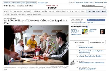 http://www.nytimes.com/2012/05/09/world/europe/amsterdam-tries-to-change-culture-with-repair-cafes.html?pagewanted=all