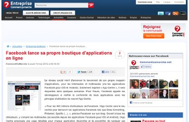 http://www.commentcamarche.net/news/5859163-facebook-lance-sa-propre-boutique-d-applications-en-ligne