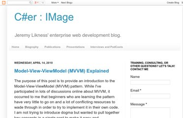 http://csharperimage.jeremylikness.com/2010/04/model-view-viewmodel-mvvm-explained.html
