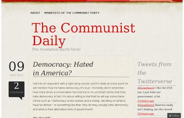 http://communistdaily.wordpress.com/2012/05/09/democracy-hated-in-america/