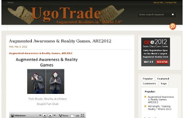 http://www.ugotrade.com/2012/05/09/augmented-awareness-reality-games-are2012/