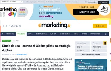 http://www.e-marketing.fr/Breves/Comment-Clarins-pilote-sa-strategie-digitale-46270.htm