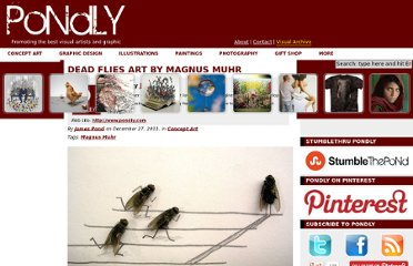 http://www.pondly.com/2011/12/dead-flies-art-by-magnus-muhr/