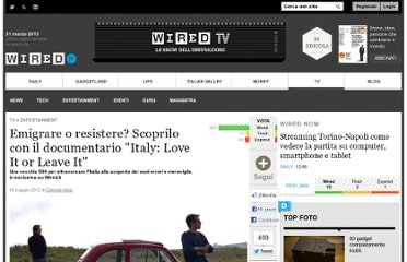http://tv.wired.it/entertainment/2012/05/09/emigrare-o-resistere-scoprilo-nel-documentario-italy-love-it-or-leave-it.html