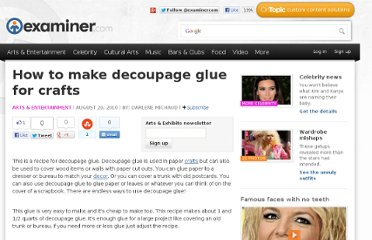 http://www.examiner.com/article/how-to-make-decoupage-glue-for-crafts